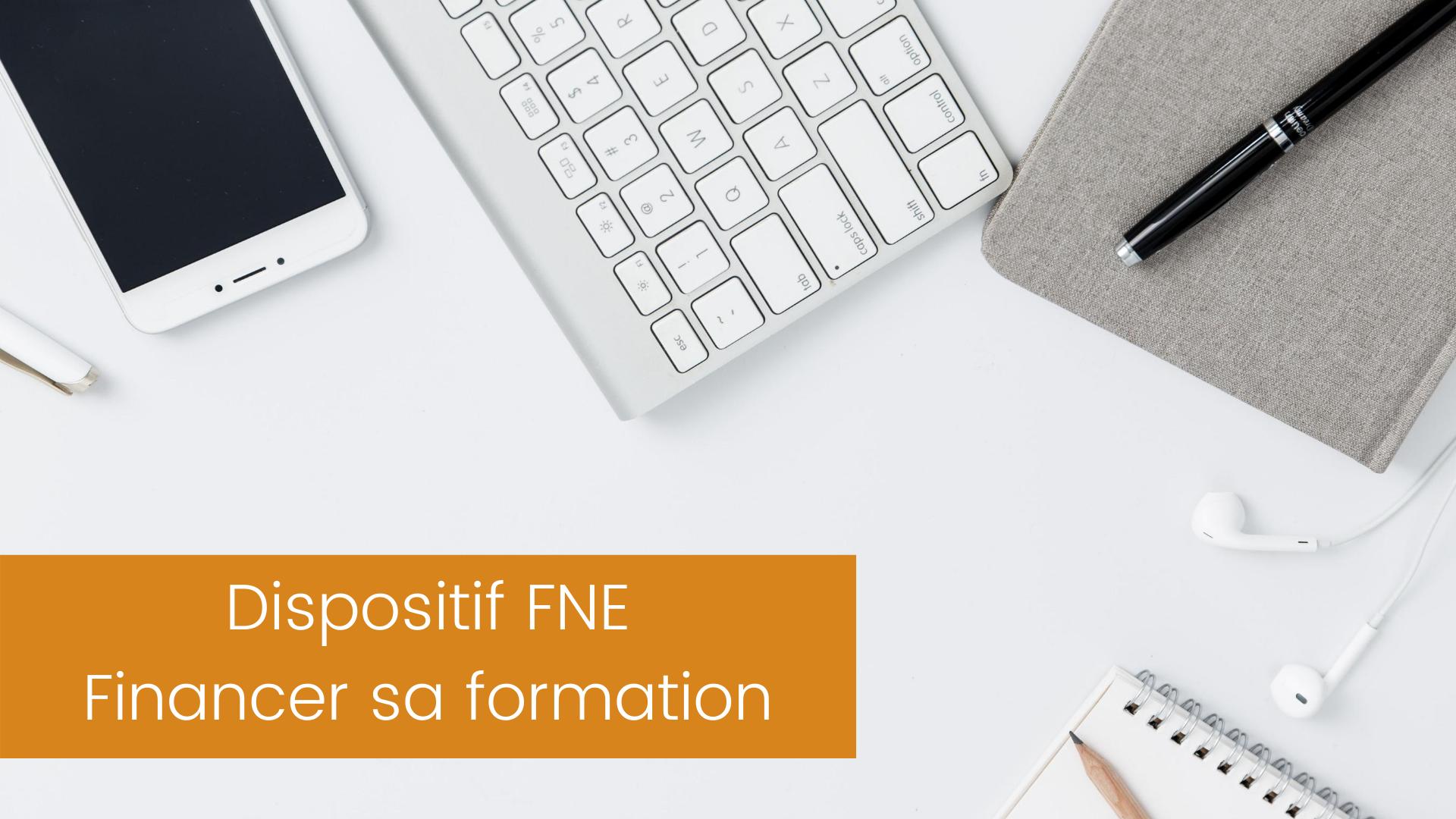 Actualité Dispositif FNE - Financer sa formation, organisme de formation Pyramidia